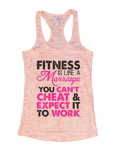 Fitness Is Like A Marriage You Can't Cheat & Expect It To Work Burnout Tank Top By BurnoutTankTops.com - 1317 - Funny Shirts Tank Tops Burnouts and Triblends  - 3