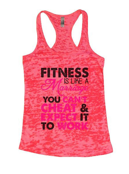 Fitness Is Like A Marriage You Can't Cheat & Expect It To Work Burnout Tank Top By BurnoutTankTops.com - 1317 - Funny Shirts Tank Tops Burnouts and Triblends  - 5