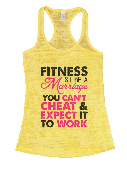 Fitness Is Like A Marriage You Can't Cheat & Expect It To Work Burnout Tank Top By BurnoutTankTops.com - 1317 - Funny Shirts Tank Tops Burnouts and Triblends  - 6