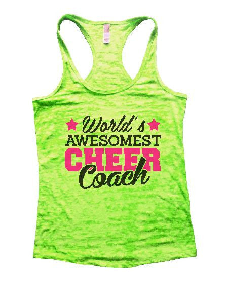 World's Awesomest Cheer Coach Burnout Tank Top By BurnoutTankTops.com - 1321 - Funny Shirts Tank Tops Burnouts and Triblends  - 2
