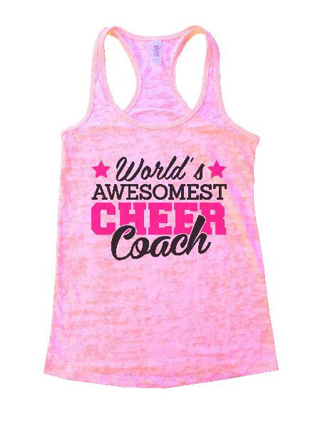 World's Awesomest Cheer Coach Burnout Tank Top By BurnoutTankTops.com - 1321 - Funny Shirts Tank Tops Burnouts and Triblends  - 4