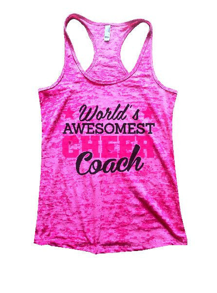 World's Awesomest Cheer Coach Burnout Tank Top By BurnoutTankTops.com - 1321 - Funny Shirts Tank Tops Burnouts and Triblends  - 3