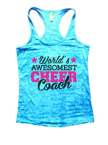 World's Awesomest Cheer Coach Burnout Tank Top By BurnoutTankTops.com - 1321 - Funny Shirts Tank Tops Burnouts and Triblends  - 6