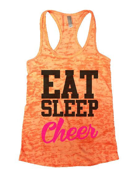 Eat Sleep Cheer Burnout Tank Top By BurnoutTankTops.com - 1327 - Funny Shirts Tank Tops Burnouts and Triblends  - 5