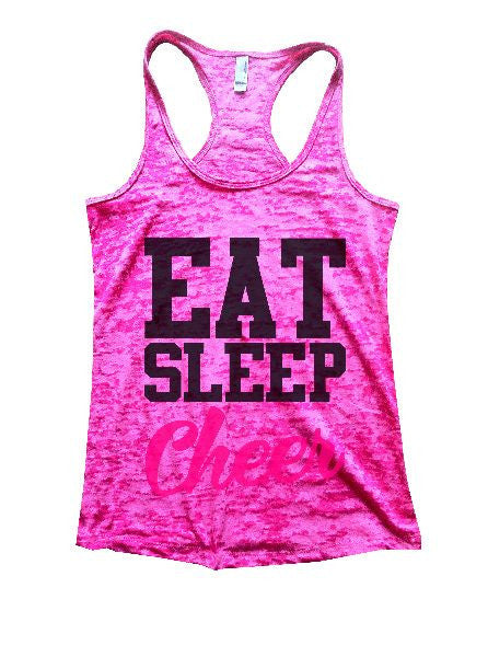 Eat Sleep Cheer Burnout Tank Top By BurnoutTankTops.com - 1327 - Funny Shirts Tank Tops Burnouts and Triblends  - 1