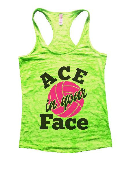 ACE In Your Face Burnout Tank Top By BurnoutTankTops.com - 1328 - Funny Shirts Tank Tops Burnouts and Triblends  - 2