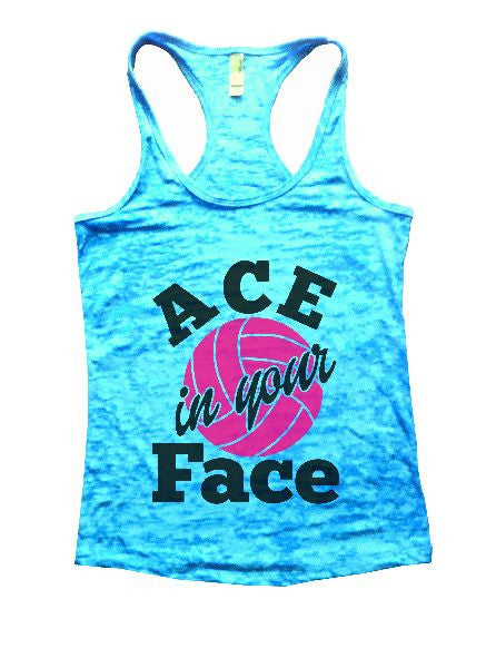 ACE In Your Face Burnout Tank Top By BurnoutTankTops.com - 1328 - Funny Shirts Tank Tops Burnouts and Triblends  - 6