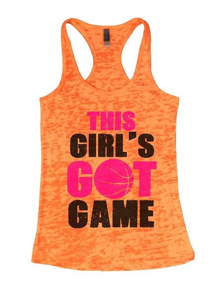 This Girl's Got Game Burnout Tank Top By BurnoutTankTops.com - 1330 - Funny Shirts Tank Tops Burnouts and Triblends  - 4