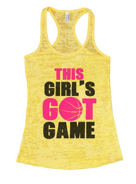 This Girl's Got Game Burnout Tank Top By BurnoutTankTops.com - 1330 - Funny Shirts Tank Tops Burnouts and Triblends  - 5