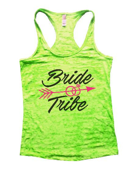 Bride & Tribe Burnout Tank Top By BurnoutTankTops.com - 1335 - Funny Shirts Tank Tops Burnouts and Triblends  - 2
