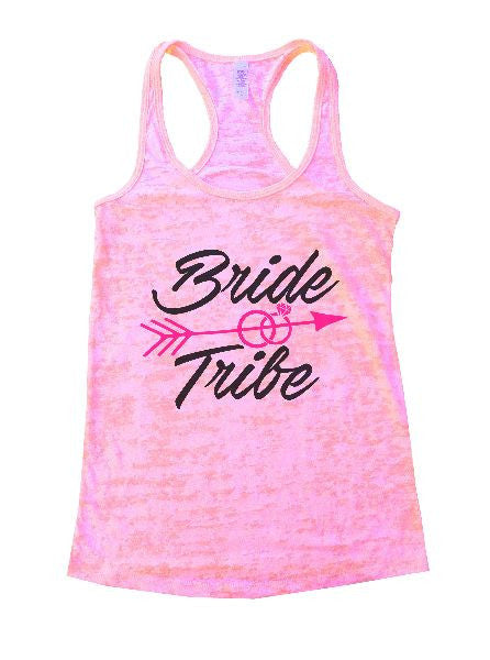 Bride & Tribe Burnout Tank Top By BurnoutTankTops.com - 1335 - Funny Shirts Tank Tops Burnouts and Triblends  - 4