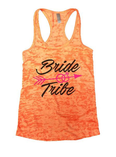Bride & Tribe Burnout Tank Top By BurnoutTankTops.com - 1335 - Funny Shirts Tank Tops Burnouts and Triblends  - 5