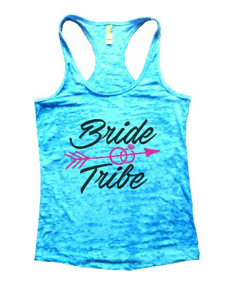 Bride & Tribe Burnout Tank Top By BurnoutTankTops.com - 1335 - Funny Shirts Tank Tops Burnouts and Triblends  - 6