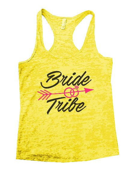 Bride & Tribe Burnout Tank Top By BurnoutTankTops.com - 1335 - Funny Shirts Tank Tops Burnouts and Triblends  - 1
