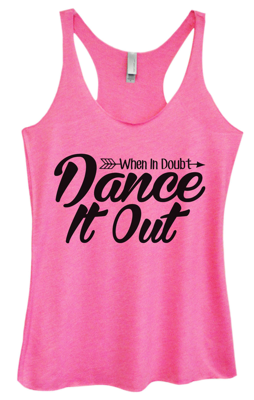 Womens Fashion Triblend Tank Top - When In Doubt Dance It Out - Tri-1351 - Funny Shirts Tank Tops Burnouts and Triblends  - 3