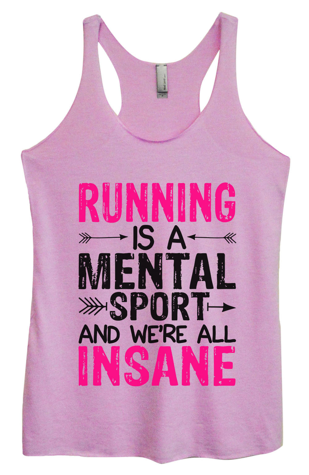 Womens Fashion Triblend Tank Top - Running Is A Mental Sport And We're All Insane - Tri-1354 - Funny Shirts Tank Tops Burnouts and Triblends  - 3
