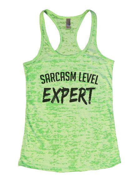Sarcasm Level Expert Burnout Tank Top By BurnoutTankTops.com - 1367 - Funny Shirts Tank Tops Burnouts and Triblends  - 2