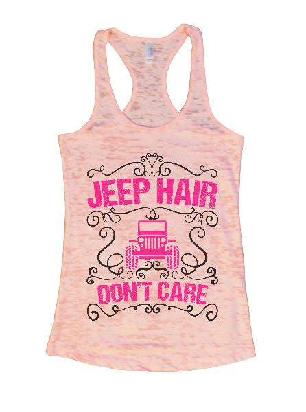Jeep Hair Don't Care Burnout Tank Top By BurnoutTankTops.com - 1372 - Funny Shirts Tank Tops Burnouts and Triblends  - 1