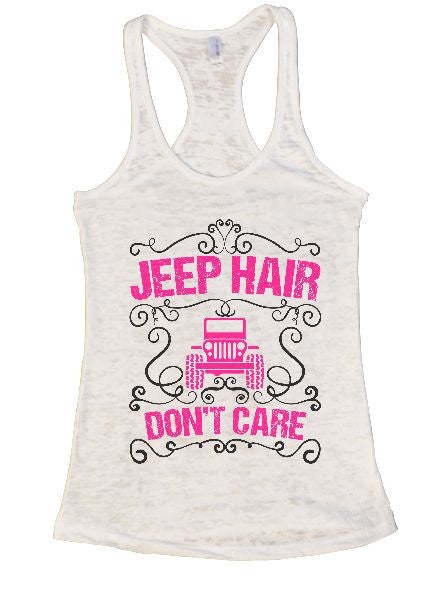 Jeep Hair Don't Care Burnout Tank Top By BurnoutTankTops.com - 1372 - Funny Shirts Tank Tops Burnouts and Triblends  - 3