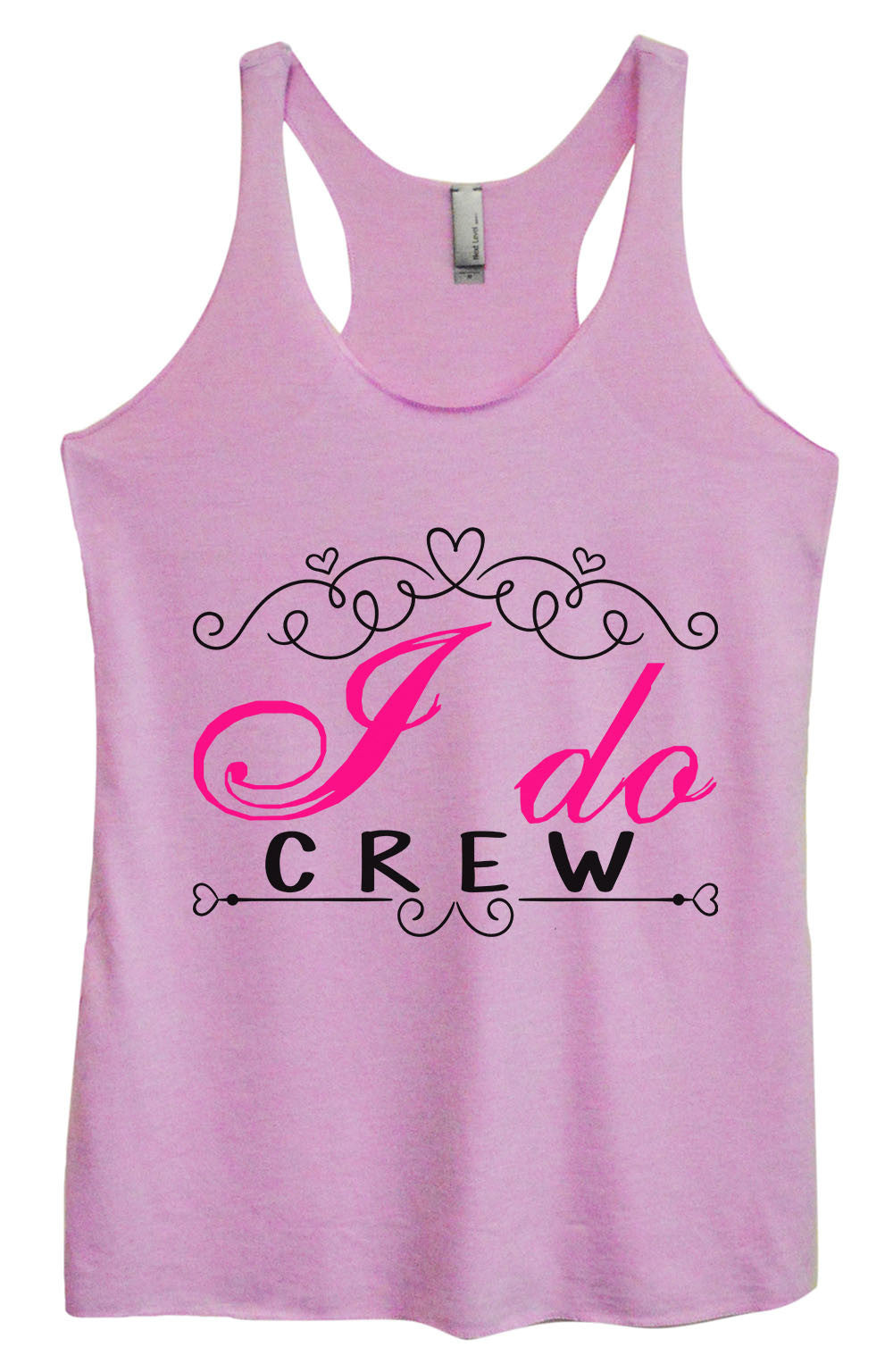 Womens Fashion Triblend Tank Top - I Do Crew - Tri-1374 - Funny Shirts Tank Tops Burnouts and Triblends  - 1