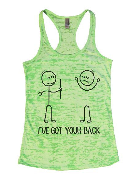 I've Got Your Back Burnout Tank Top By BurnoutTankTops.com - 1379 - Funny Shirts Tank Tops Burnouts and Triblends  - 2