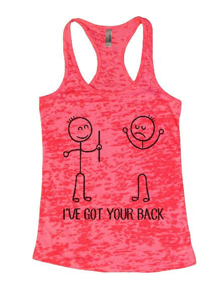 I've Got Your Back Burnout Tank Top By BurnoutTankTops.com - 1379 - Funny Shirts Tank Tops Burnouts and Triblends  - 5