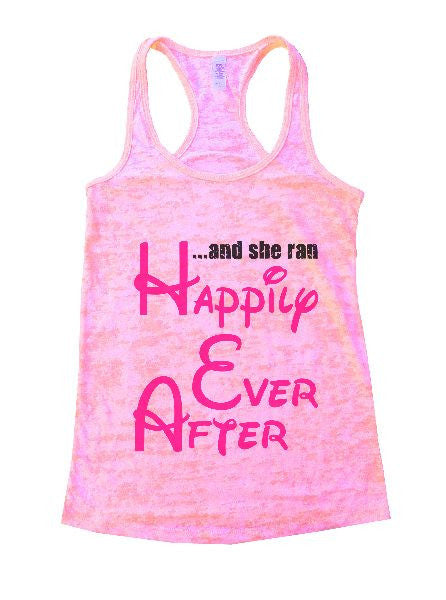 And She Ran Happily Ever After Burnout Tank Top By BurnoutTankTops.com - 1383 - Funny Shirts Tank Tops Burnouts and Triblends  - 2