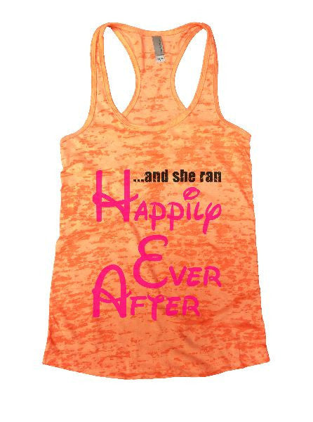 And She Ran Happily Ever After Burnout Tank Top By BurnoutTankTops.com - 1383 - Funny Shirts Tank Tops Burnouts and Triblends  - 4
