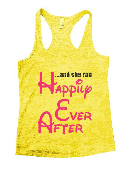 And She Ran Happily Ever After Burnout Tank Top By BurnoutTankTops.com - 1383 - Funny Shirts Tank Tops Burnouts and Triblends  - 7