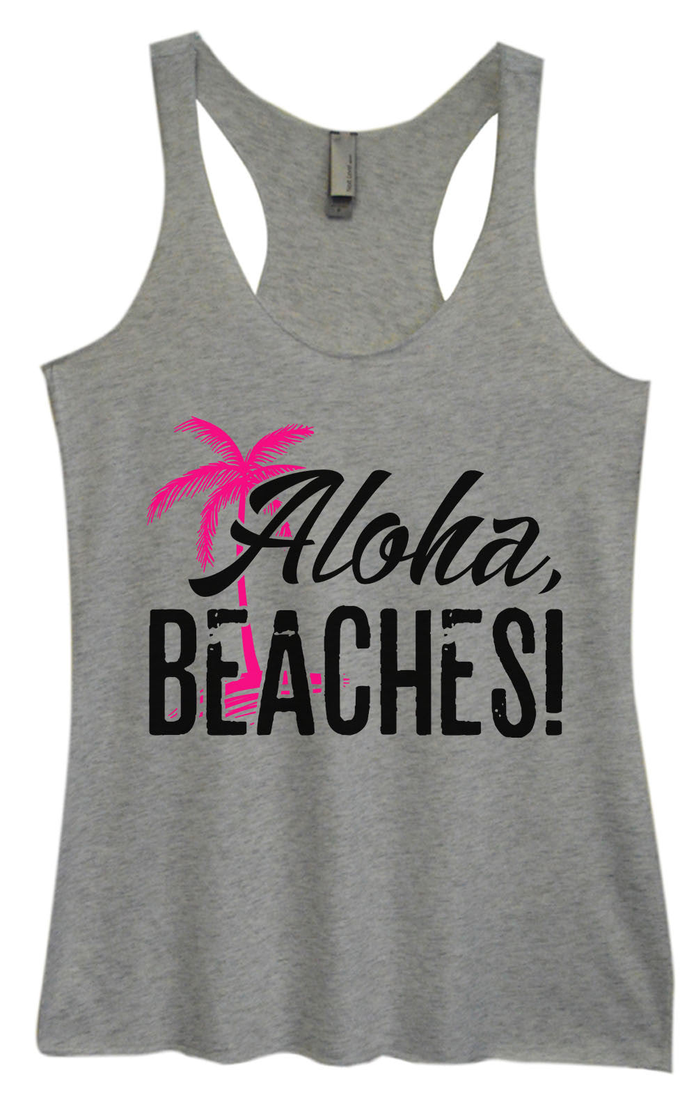 Womens Fashion Triblend Tank Top - Aloha, Beaches! - Tri-1387 - Funny Shirts Tank Tops Burnouts and Triblends  - 2