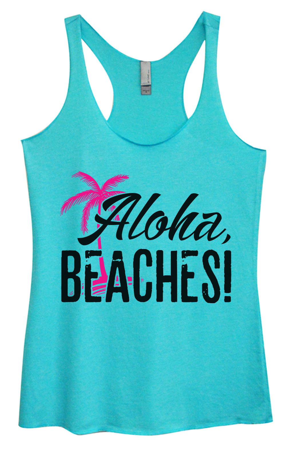 Womens Fashion Triblend Tank Top - Aloha, Beaches! - Tri-1387 - Funny Shirts Tank Tops Burnouts and Triblends  - 3