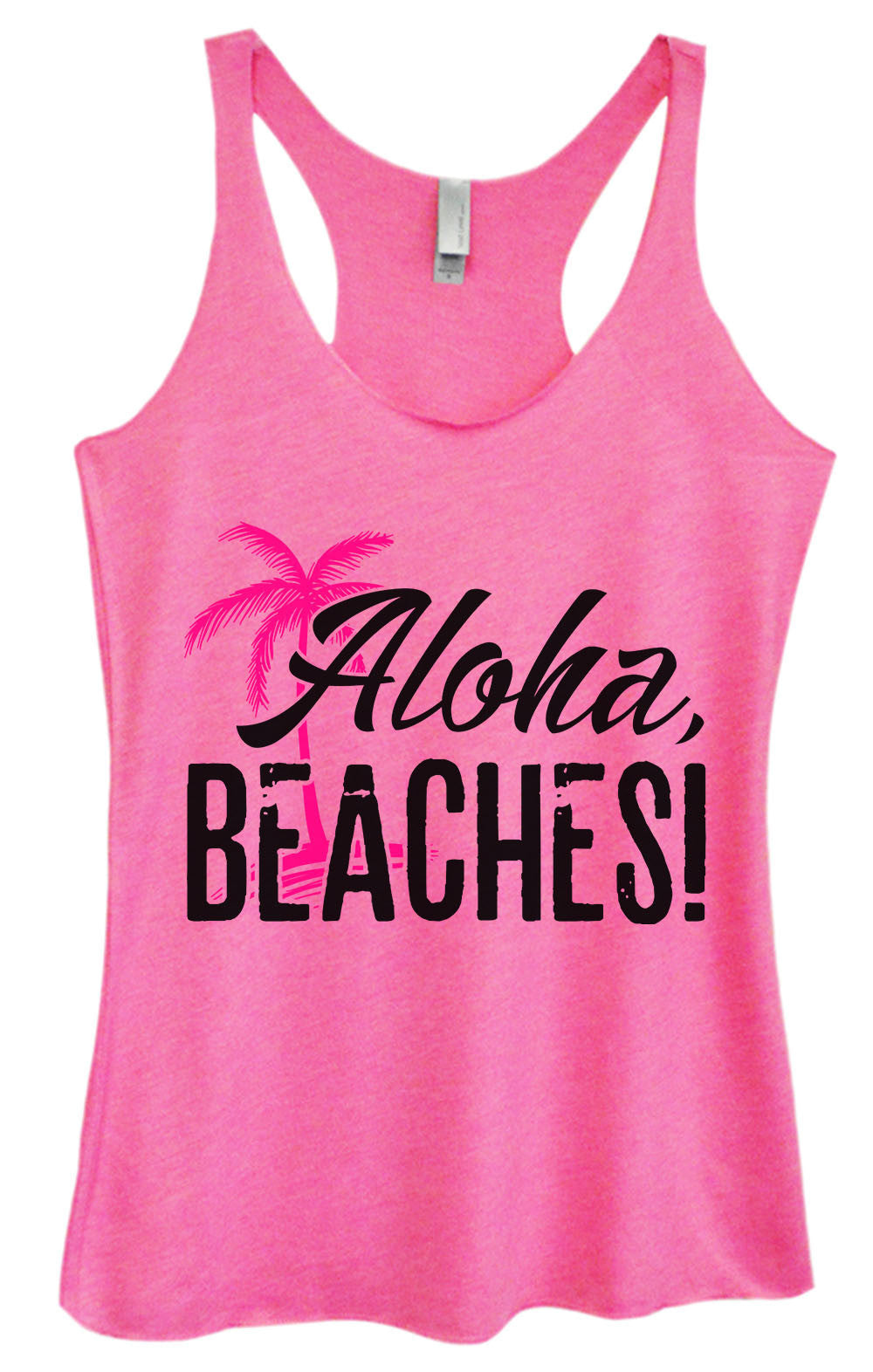 Womens Fashion Triblend Tank Top - Aloha, Beaches! - Tri-1387 - Funny Shirts Tank Tops Burnouts and Triblends  - 4