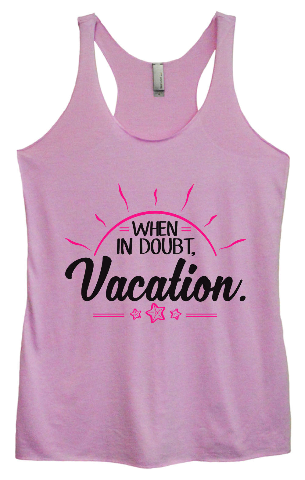 Womens Fashion Triblend Tank Top - When In Doubt. Vacation. - Tri-1390 - Funny Shirts Tank Tops Burnouts and Triblends  - 3
