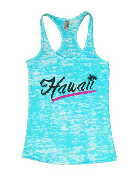 Hawaii Burnout Tank Top By BurnoutTankTops.com - 1392 - Funny Shirts Tank Tops Burnouts and Triblends  - 6