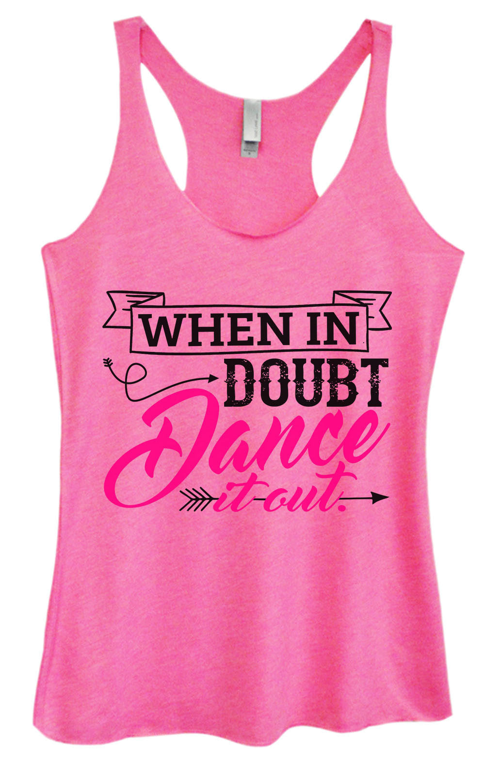 Womens Fashion Triblend Tank Top - When In Doubt Dance It Out. - Tri-1398 - Funny Shirts Tank Tops Burnouts and Triblends  - 4