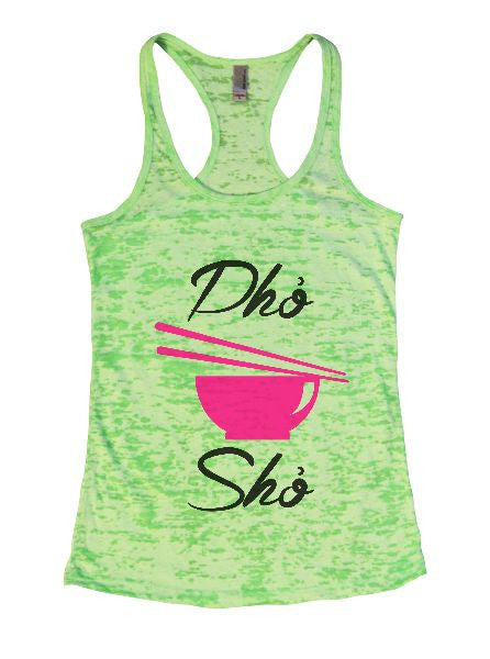 Dho Sho Burnout Tank Top By BurnoutTankTops.com - 1400 - Funny Shirts Tank Tops Burnouts and Triblends  - 2