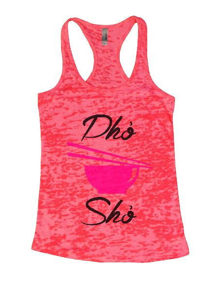 Dho Sho Burnout Tank Top By BurnoutTankTops.com - 1400 - Funny Shirts Tank Tops Burnouts and Triblends  - 5