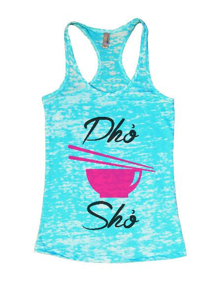 Dho Sho Burnout Tank Top By BurnoutTankTops.com - 1400 - Funny Shirts Tank Tops Burnouts and Triblends  - 7