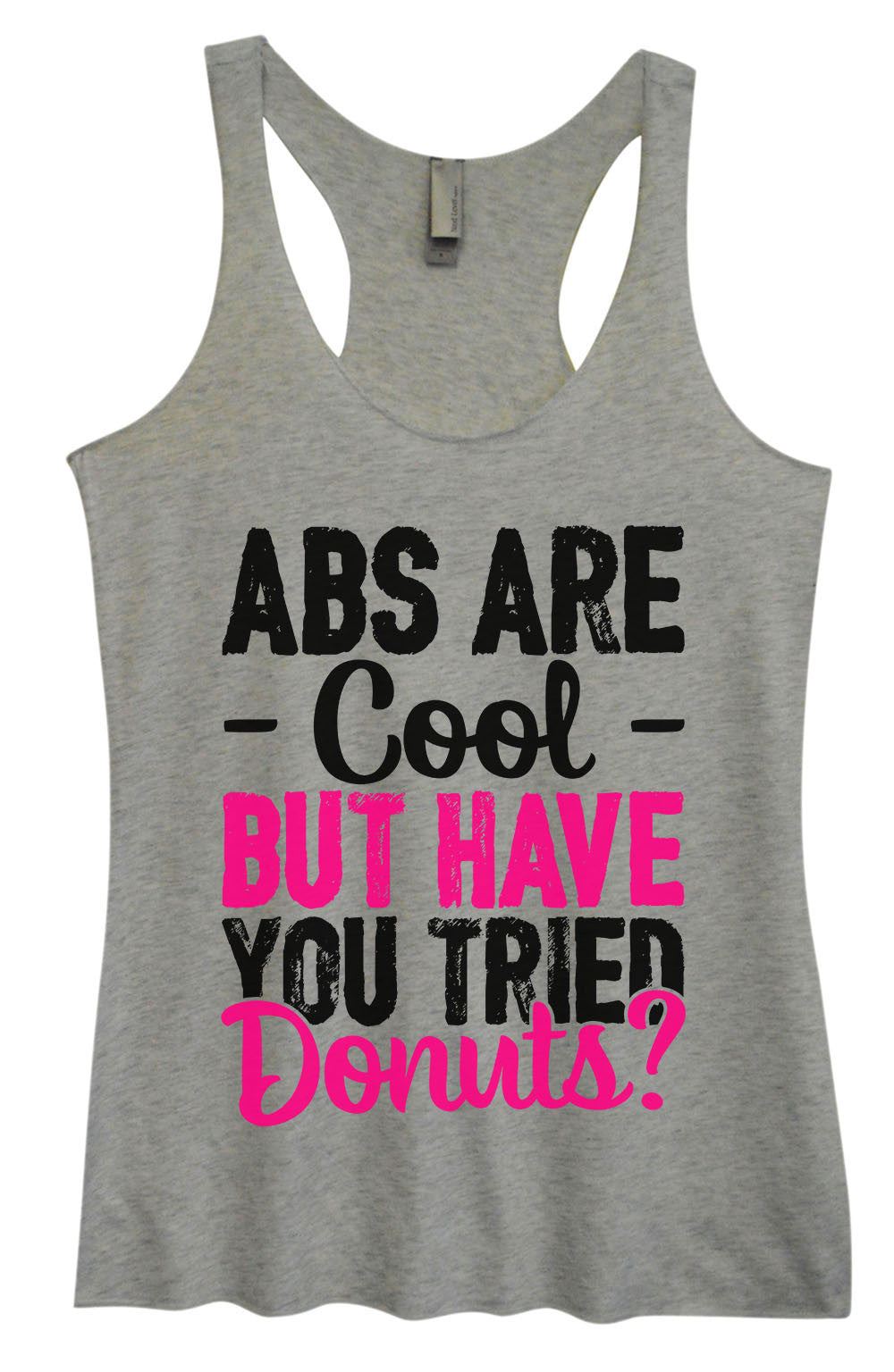 Womens Fashion Triblend Tank Top - ABS Are - Cool - But Have You Tried Donuts? - Tri-1401 - Funny Shirts Tank Tops Burnouts and Triblends  - 2
