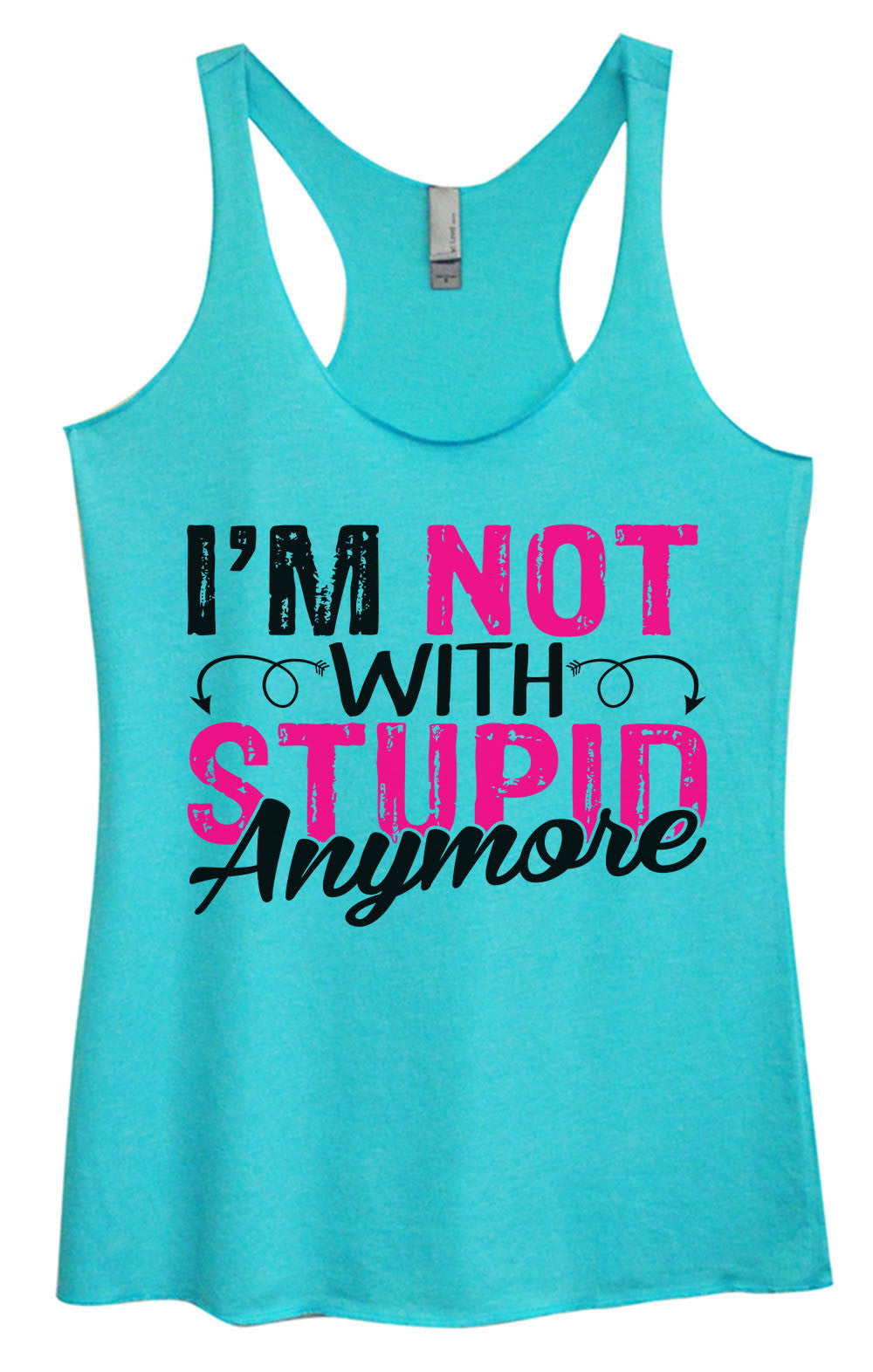 Womens Fashion Triblend Tank Top - I'm Not With Stupin Anymore - Tri-1402 - Funny Shirts Tank Tops Burnouts and Triblends  - 4
