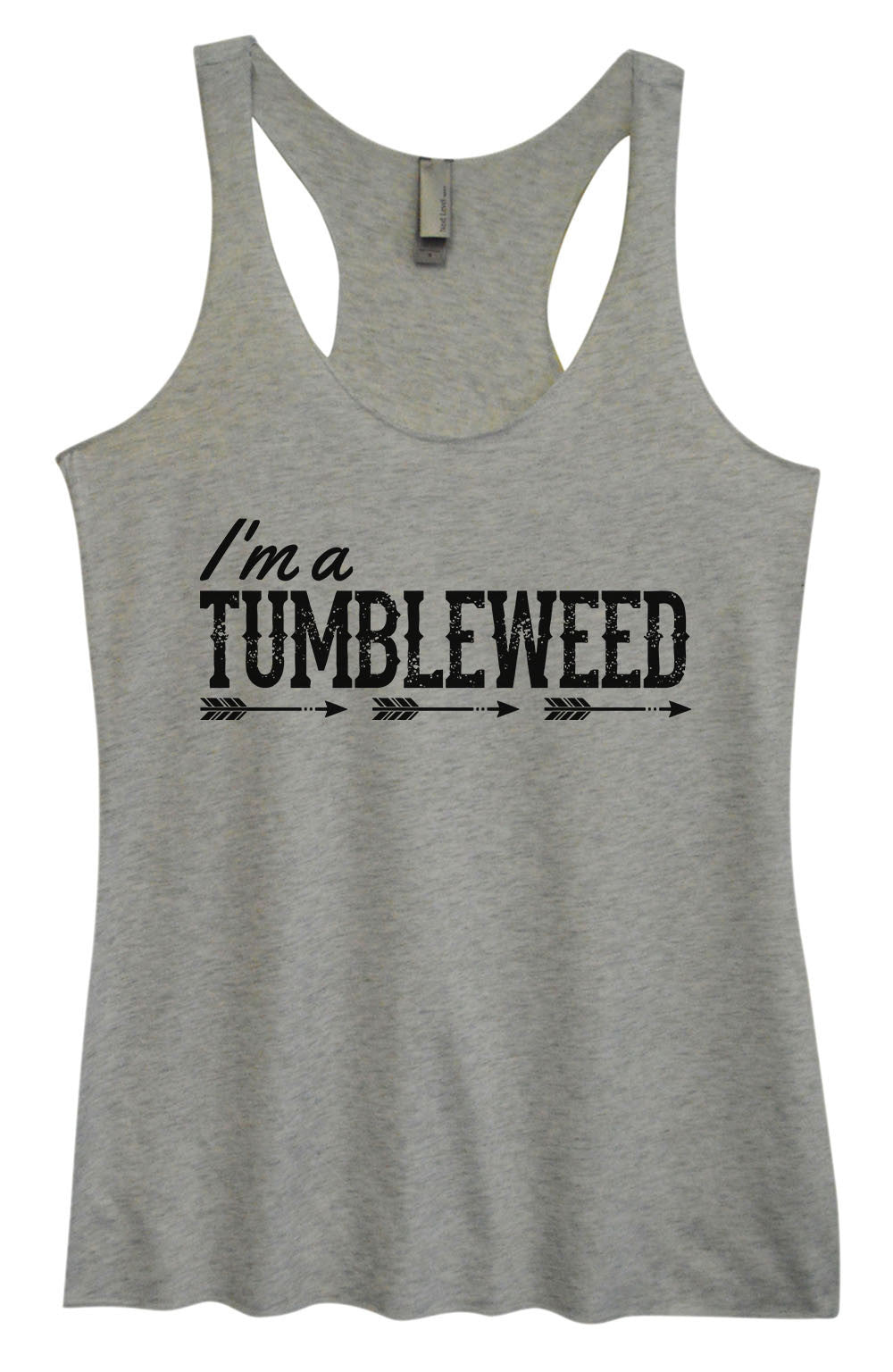 Womens Fashion Triblend Tank Top - I'm A Tumbleweed - Tri-1408 - Funny Shirts Tank Tops Burnouts and Triblends  - 2