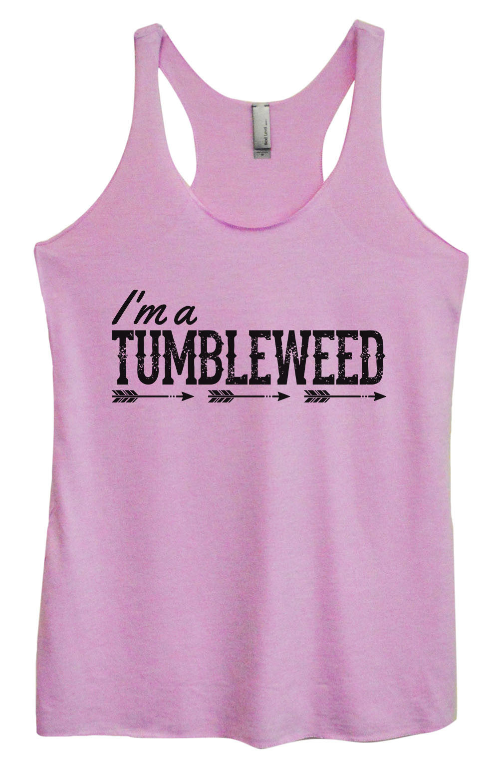 Womens Fashion Triblend Tank Top - I'm A Tumbleweed - Tri-1408 - Funny Shirts Tank Tops Burnouts and Triblends  - 3