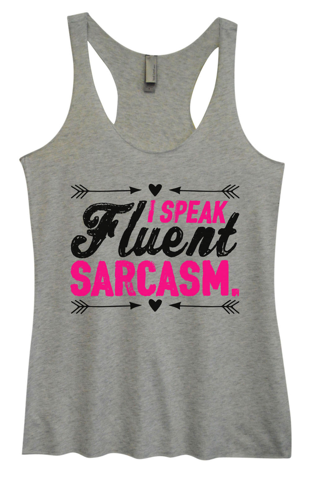Womens Fashion Triblend Tank Top - I Speak Fluent Sarcasm. - Tri-1410 - Funny Shirts Tank Tops Burnouts and Triblends  - 1