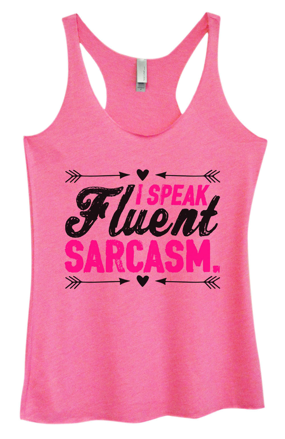 Womens Fashion Triblend Tank Top - I Speak Fluent Sarcasm. - Tri-1410 - Funny Shirts Tank Tops Burnouts and Triblends  - 4