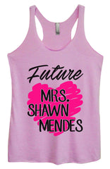 Womens Fashion Triblend Tank Top - Future MRS. Shawn Mendes - Tri-1415 - Funny Shirts Tank Tops Burnouts and Triblends  - 3