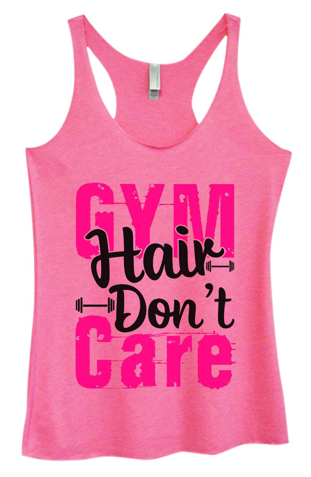Womens Fashion Triblend Tank Top - Gym Hair Don't Care - Tri-1422 - Funny Shirts Tank Tops Burnouts and Triblends  - 1