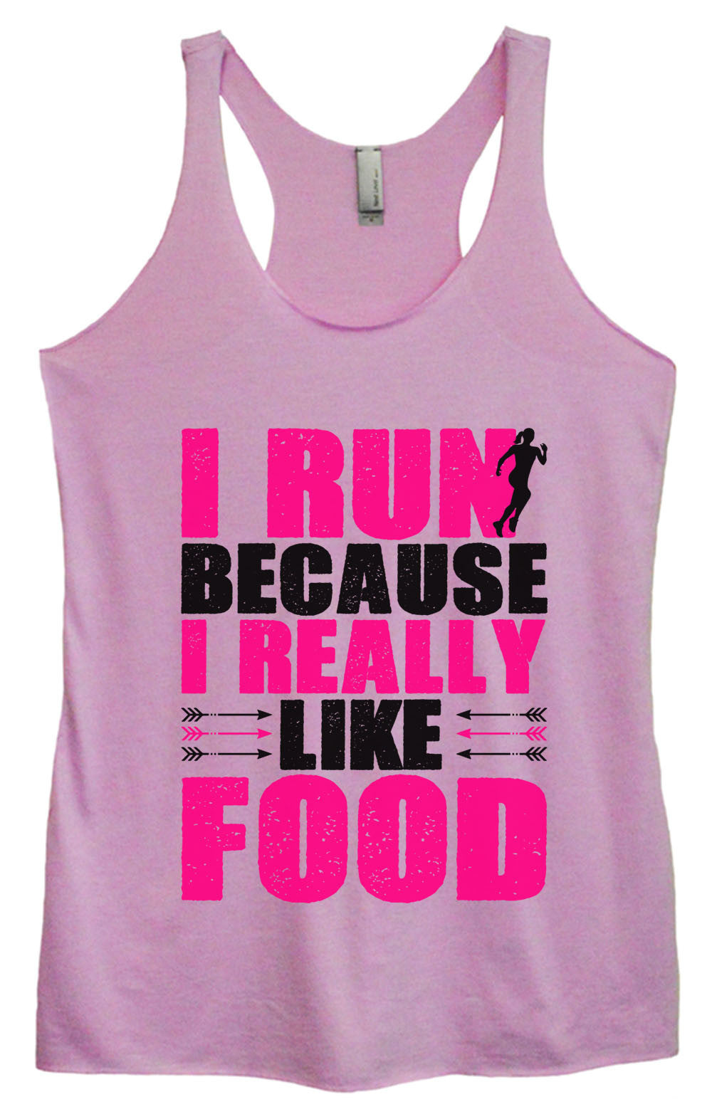 Womens Fashion Triblend Tank Top - I Run Because I Really Like Food - Tri-1455 - Funny Shirts Tank Tops Burnouts and Triblends  - 3
