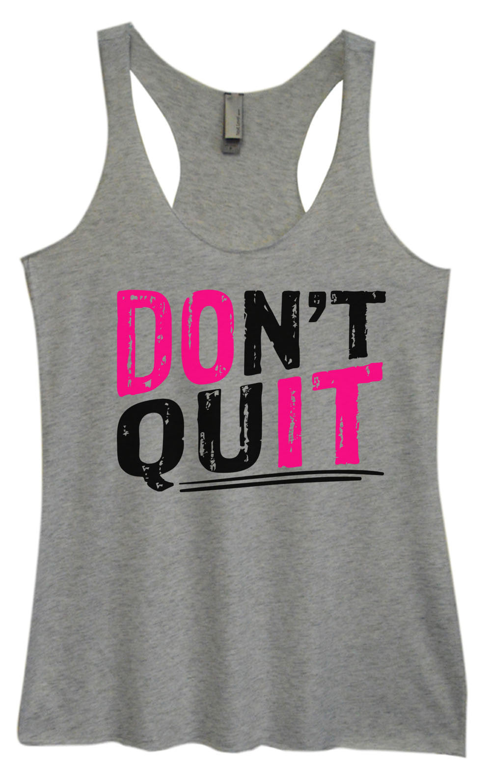 Womens Fashion Triblend Tank Top - Don't Quit - Tri-1462 - Funny Shirts Tank Tops Burnouts and Triblends  - 1