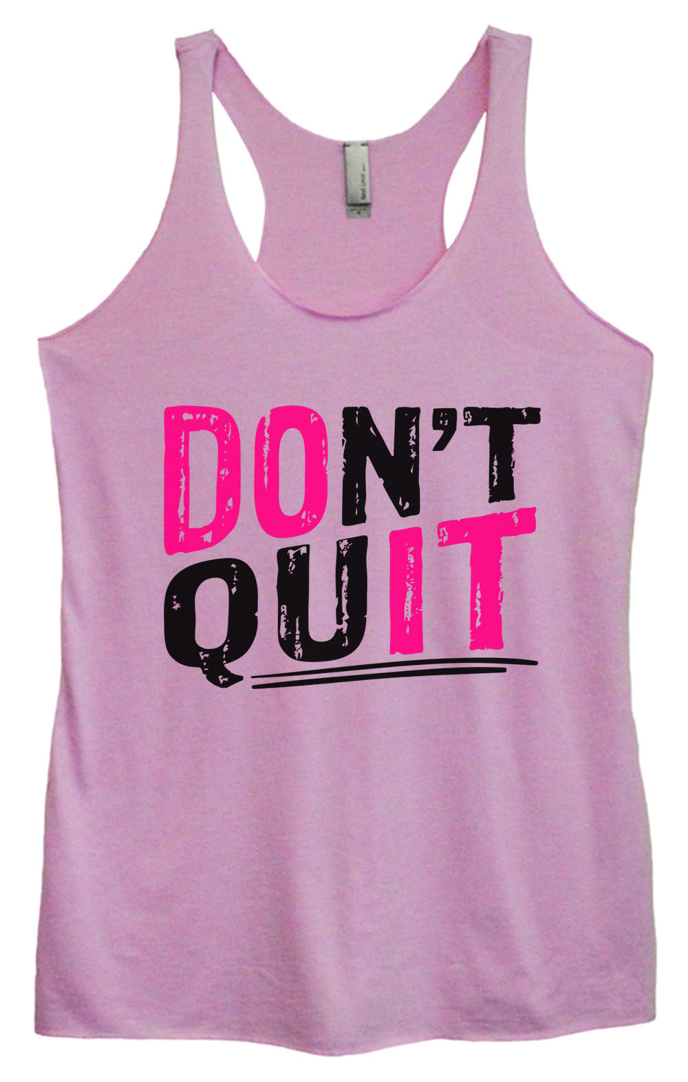 Womens Fashion Triblend Tank Top - Don't Quit - Tri-1462 - Funny Shirts Tank Tops Burnouts and Triblends  - 3