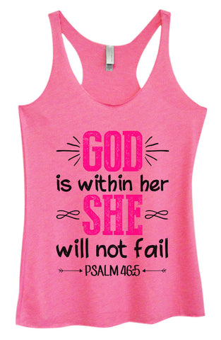Womens Fashion Triblend Tank Top - God Is Within Her She Will Not Fail Psalm 46:5 - Tri-1476 - Funny Shirts Tank Tops Burnouts and Triblends  - 1